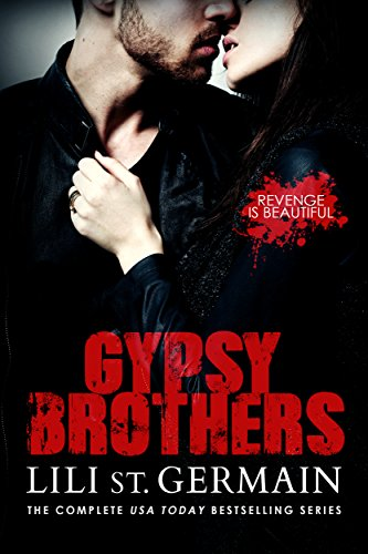 Gypsy Brothers: The Complete Series by Lili St Germain