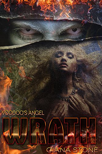 Wrath: Voodoo's Angel: Book 1 by Ciana Stone