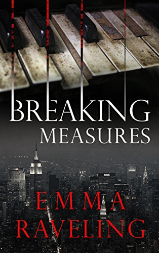 Breaking Measures (Leila Cates Book 0) by Emma Raveling