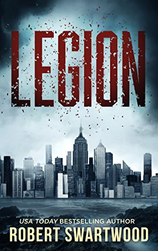 Legion (Prequel to the Man of Wax Trilogy) by Robert Swartwood