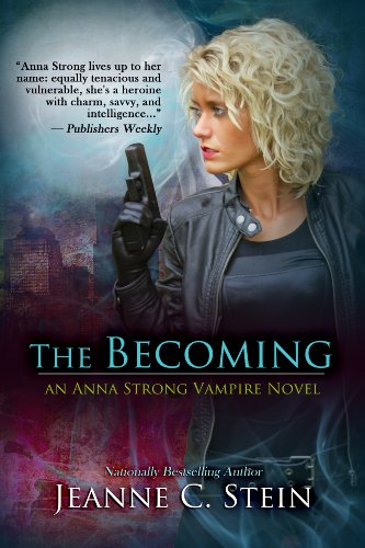 The Becoming (An Anna Strong Vampire Novel Book 1) by Jeanne Stein
