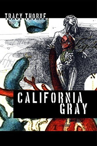 California Gray by Tracy Thorne