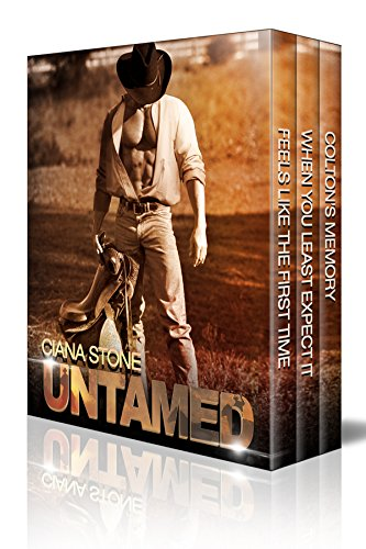Untamed: A Three Book Box Set by Ciana Stone