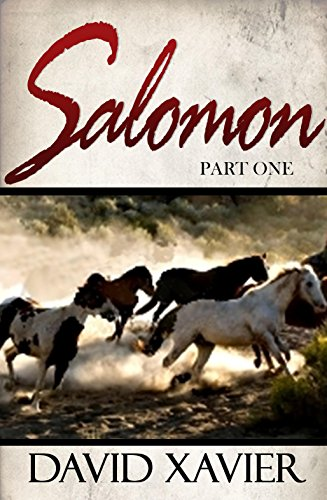 Salomon (Part One) by David Xavier