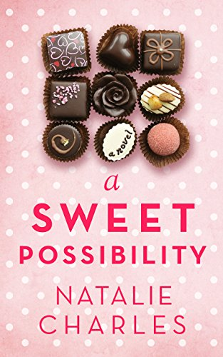 A Sweet Possibility (Archer Cove Series Book 2) by Natalie Charles