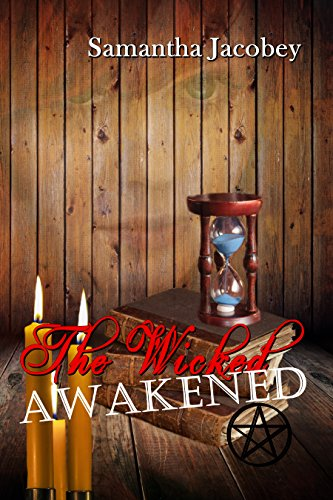 The Wicked Awakened by Samantha Jacobey