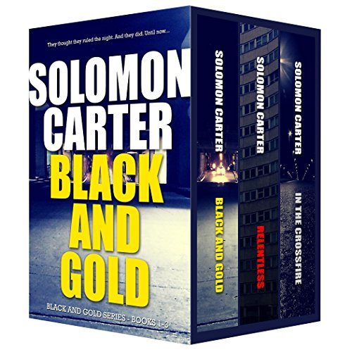 Black and Gold Vigilante Justice Action and Adventure Crime Thriller series books 1-3 by Solomon Carter