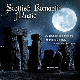 Scotland's Romantic Music by Various artists