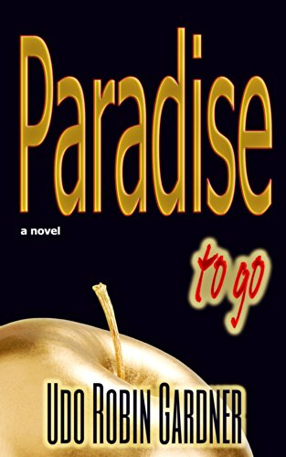 Paradise to go by Udo Robin Gardner