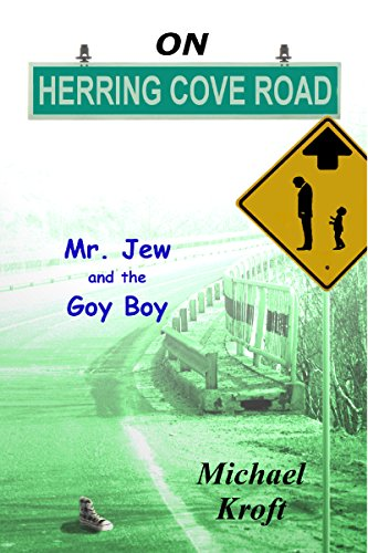 On Herring Cove Road: Mr. Jew And The Goy Boy by Michael Kroft