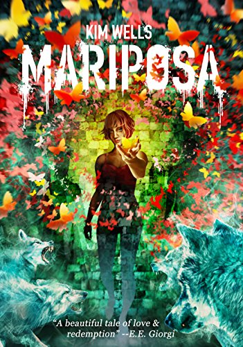 Mariposa: A Ghost Story (Children of Mariposa Book 1) by Kim Wells