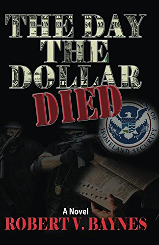 The Day the Dollar Died by Robert Baynes