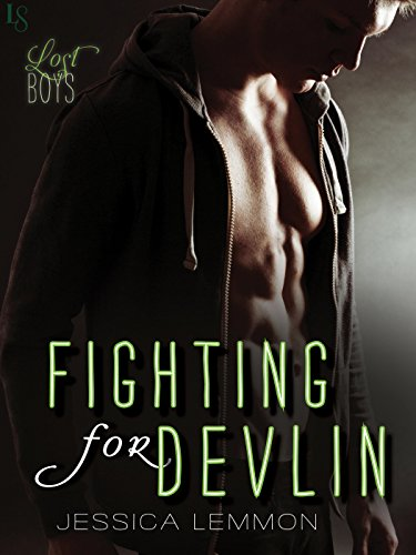 Fighting for Devlin: A Lost Boys Novel by Jessica Lemmon