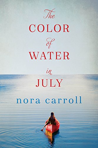 The Color of Water in July by Nora Carroll