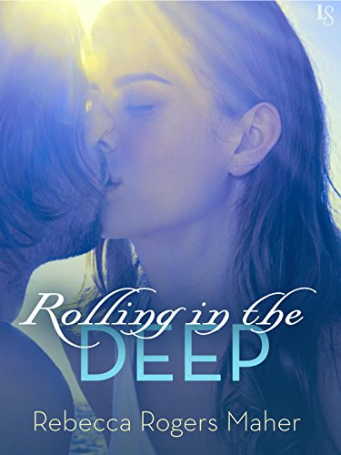 Rolling in the Deep by Rebecca Rogers Maher