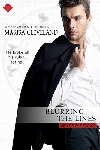 Blurring the Lines (Men of the Zodiac) by Marisa Cleveland