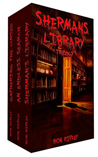 Sherman's Library Trilogy by Ron Ripley