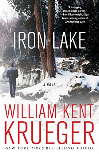 Iron Lake: A Novel (Cork O'Connor Mystery Series Book 1) by William Kent Krueger