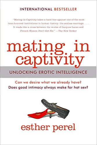 Mating in Captivity by Esther Perel