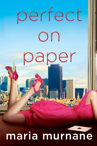 Perfect on Paper (The (Mis)Adventures of Waverly Bryson Book 1) by Maria Murnane