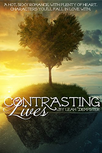 Contrasting Lives by Leah Dempster