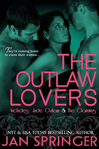 The Outlaw Lovers: A Post-Catastrophe Erotic Romance 2 book bundle by Jan Springer