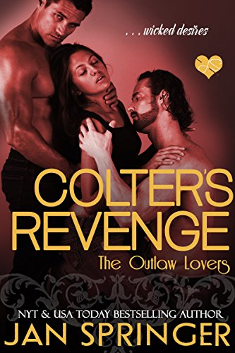 Colter's Revenge (The Outlaw Lovers Book 3) by Jan Springer