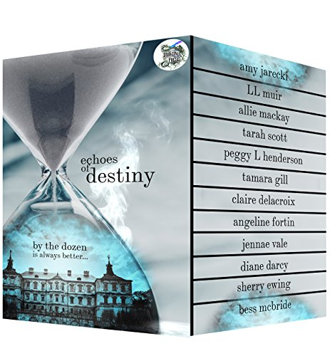 Echoes of Destiny by Various Authors