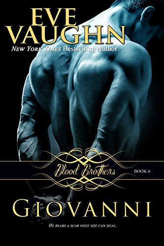 Giovanni (Blood Brothers Book 6) by Eve Vaughn