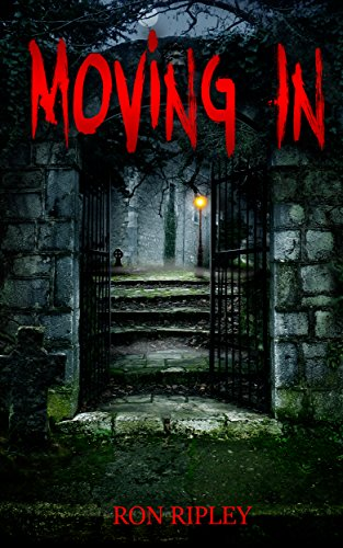 Moving In (Moving In Series Book 1) by Ron Ripley