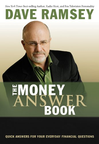 The Money Answer Book: Quick Answers to Everyday Financial Questions by Dave Ramsey