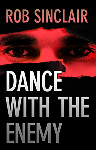 Dance with the Enemy by Rob Sinclair