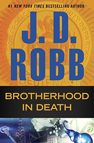 Brotherhood in Death: In Death by J. D. Robb