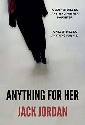Anything for Her by Jack Jordan
