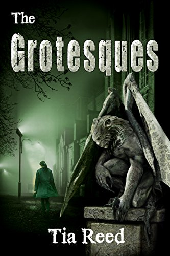 The Grotesques by Tia Reed