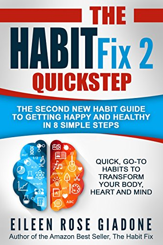 The Habit Fix 2 - QUICKSTEP by Eileen Rose Giadone