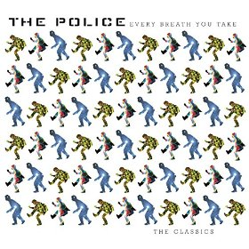 Every Breath You Take The Classics by The Police