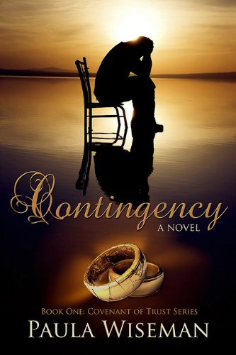 Contingency (Covenant of Trust Book 1) by Paula Wiseman