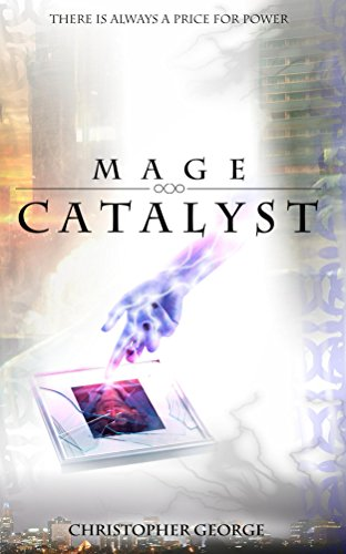 Mage Catalyst by Christopher George