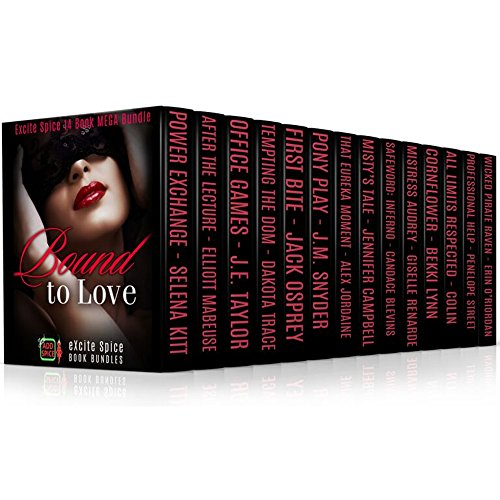 Bound to Love: 14 Book MEGA Bundle (Excite Spice Boxed Sets) by Various Authors