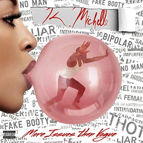 More Issues Than Vogue by K. Michelle