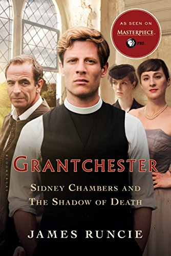 Sidney Chambers and The Shadow of Death (The Grantchester Mysteries Book 1) by James Runcie
