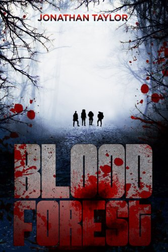Blood Forest (Suspense thriller) by Jonathan Taylor