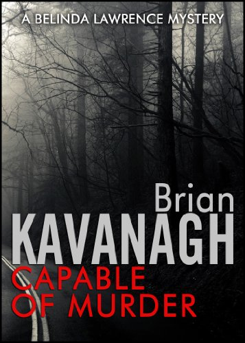 Capable of Murder (A Belinda Lawrence Mystery) by Brian Kavanagh
