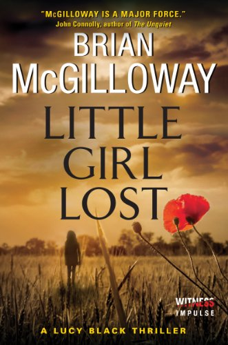 Little Girl Lost: A Lucy Black Thriller (Lucy Black Thrillers Book 1) by Brian McGilloway