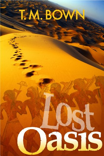 Lost Oasis by T.M. Bown