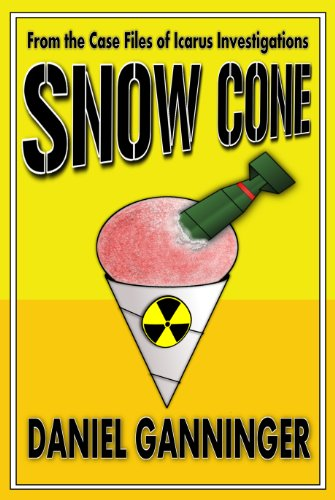 Snow Cone (The Case Files of Icarus Investigations Book 3) by Daniel Ganninger