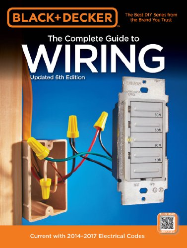 Black & Decker Complete Guide to Wiring by Editors of Cool Springs Press
