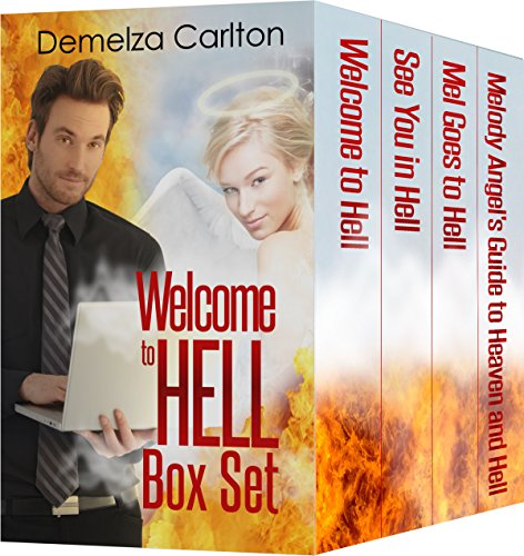 Welcome to Hell Box Set: Paranormal Romantic Comedy (Mel Goes to Hell Series Book 123) by Demelza Carlton