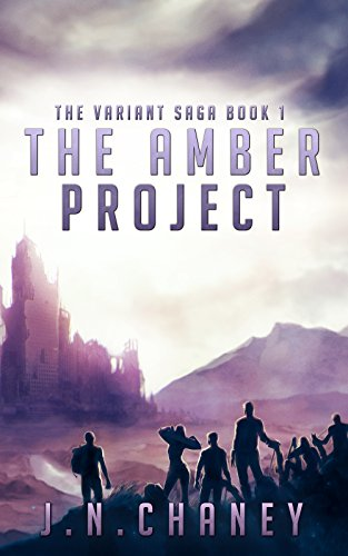 The Amber Project: A Dystopian Sci-fi Novel (The Variant Saga Book 1) by JN Chaney